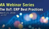 MA Webinar Series The IIoT: ERP Best Practices